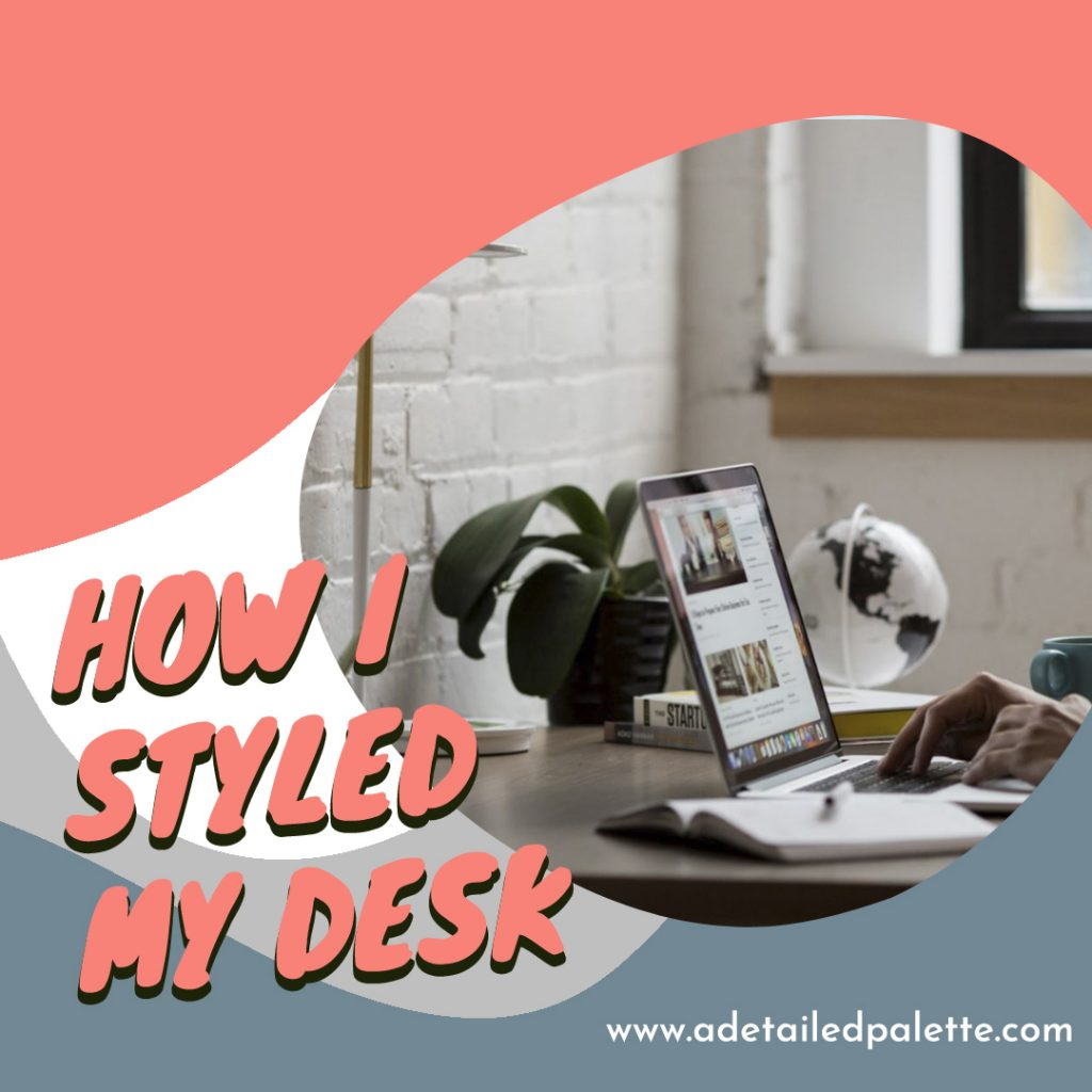 How I styled my Desk Banner image